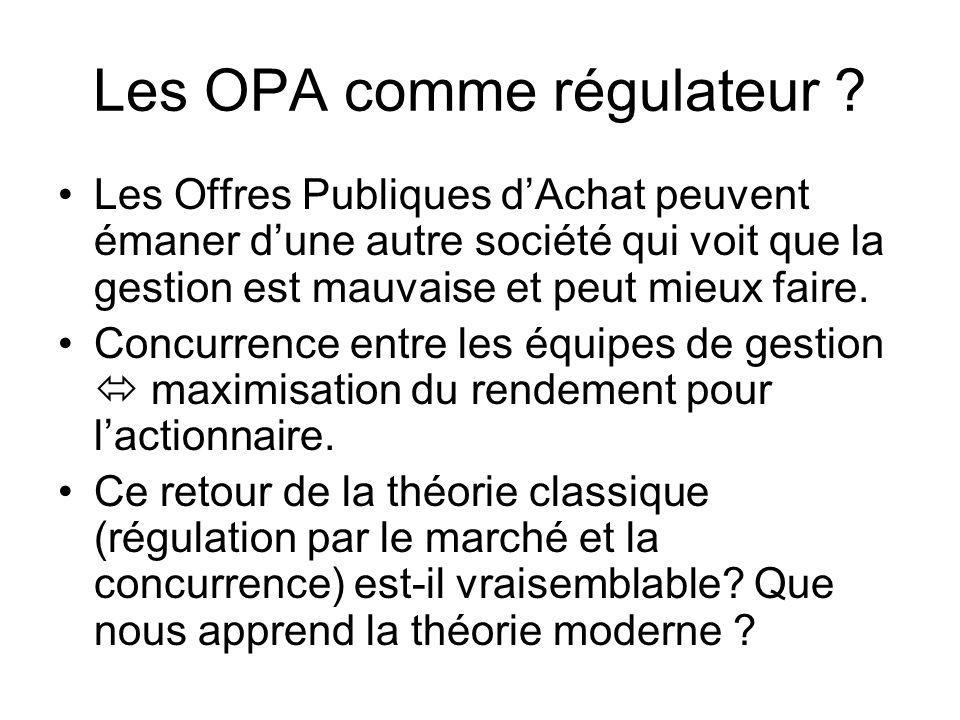 Les OPA comme régulateur