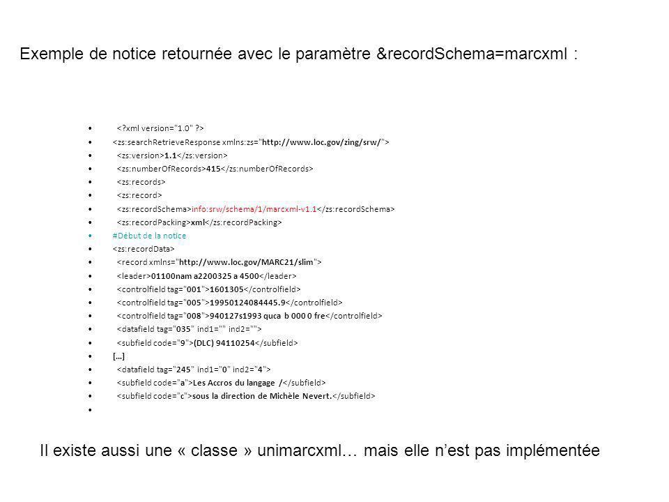 Exemple de notice retournée avec le paramètre &recordSchema=marcxml :