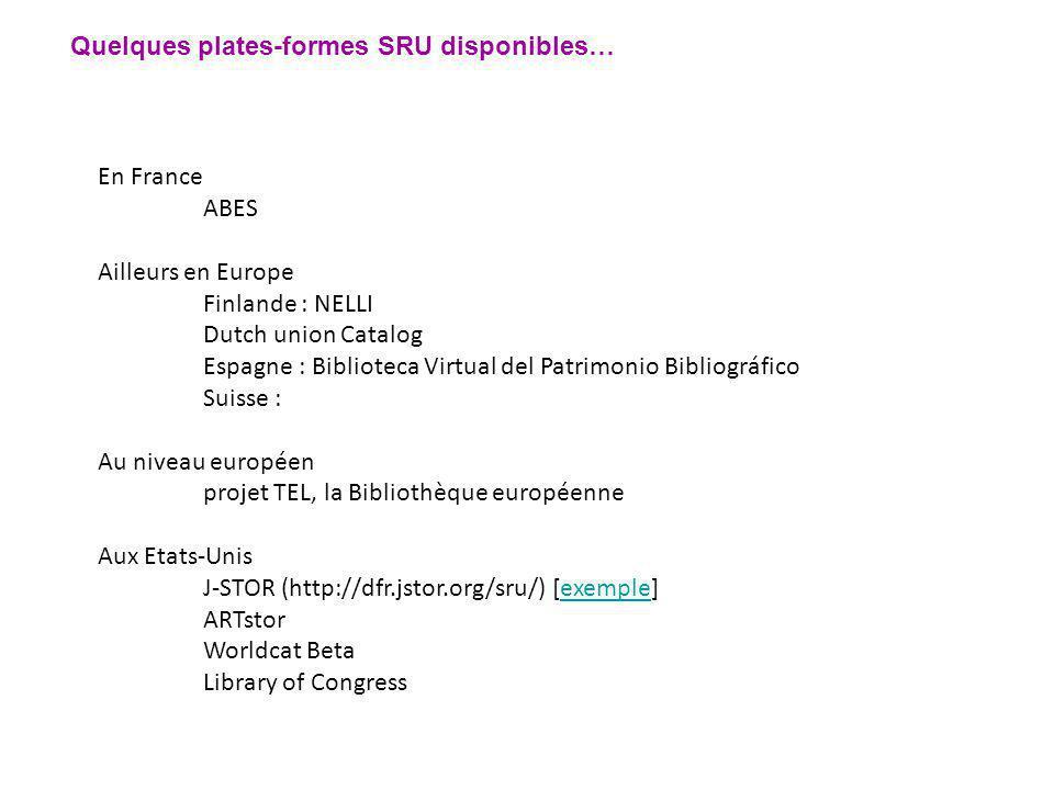 Quelques plates-formes SRU disponibles…