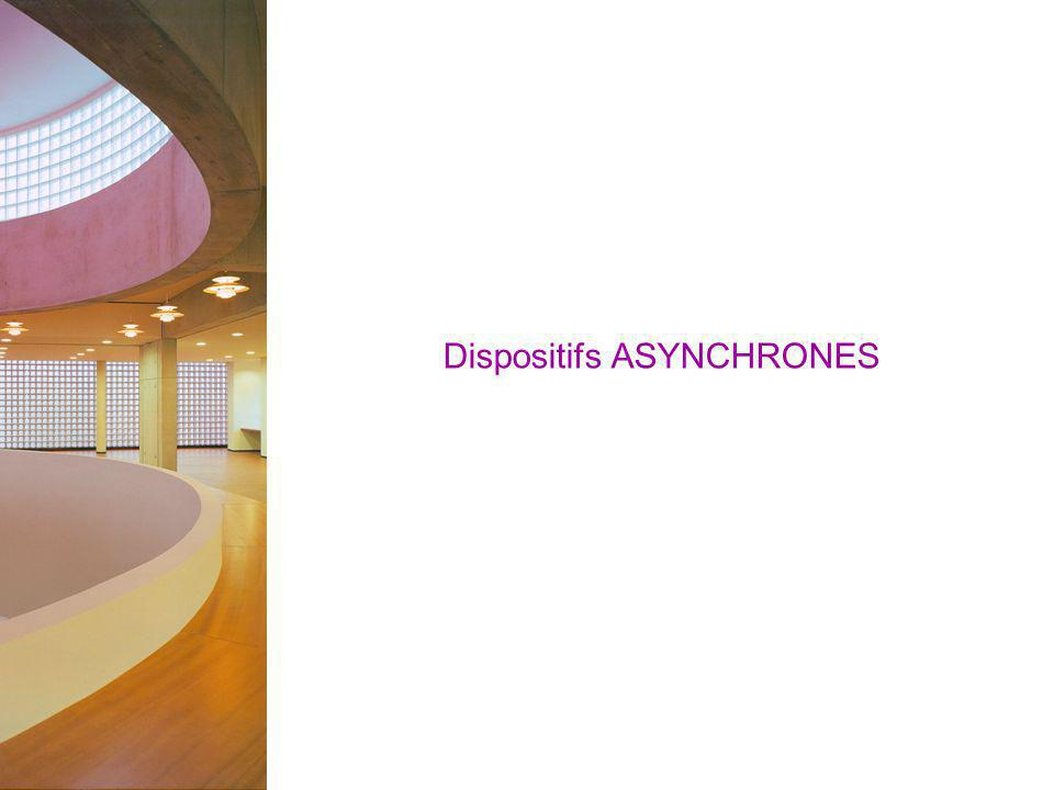 Dispositifs ASYNCHRONES