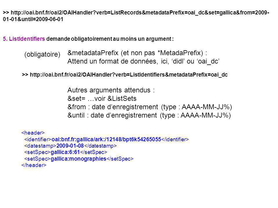 &metadataPrefix (et non pas *MetadaPrefix) :
