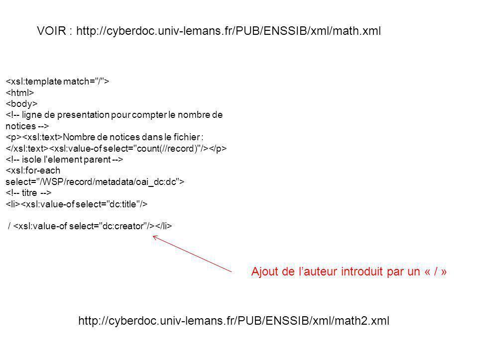 VOIR : http://cyberdoc.univ-lemans.fr/PUB/ENSSIB/xml/math.xml