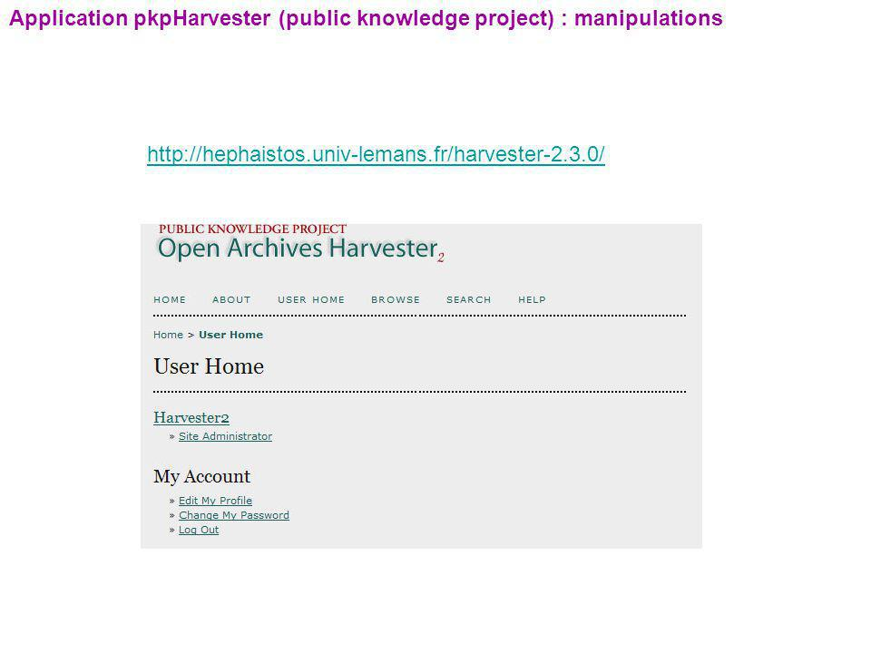Application pkpHarvester (public knowledge project) : manipulations