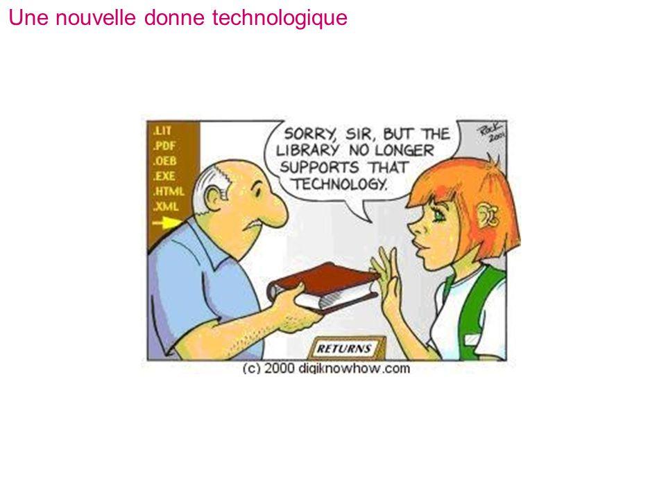 Une nouvelle donne technologique