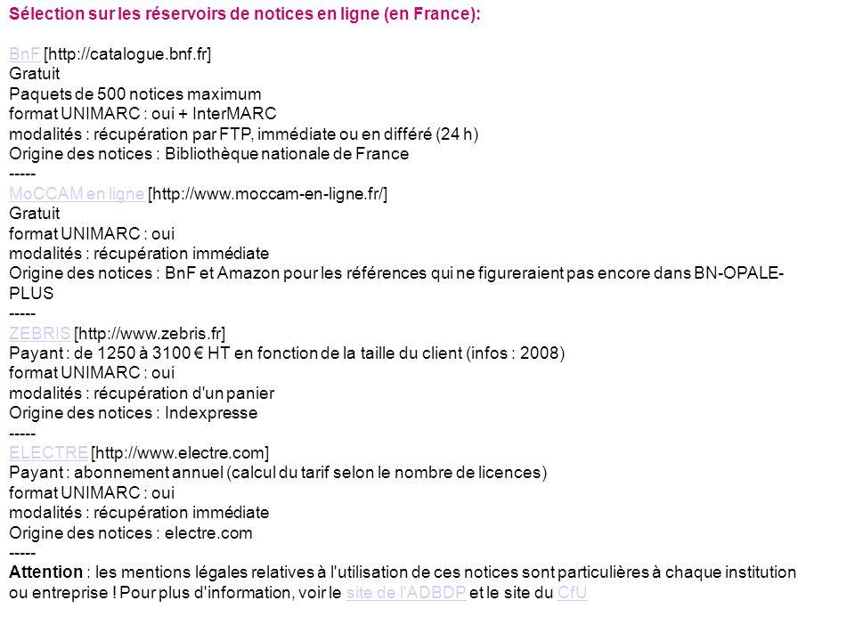 Sélection sur les réservoirs de notices en ligne (en France):