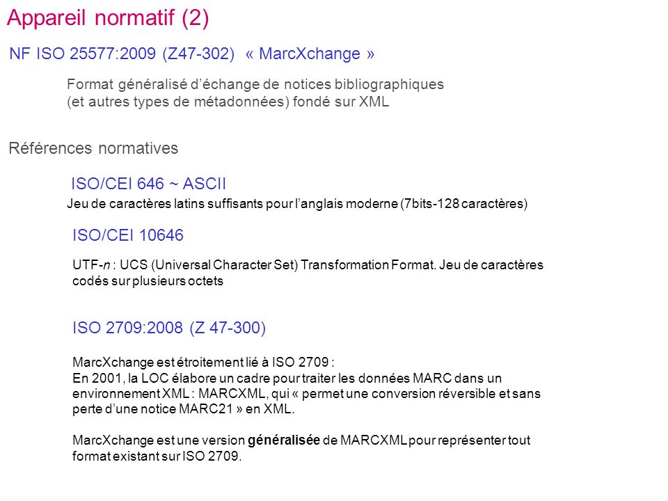 Appareil normatif (2) NF ISO 25577:2009 (Z47-302) « MarcXchange »