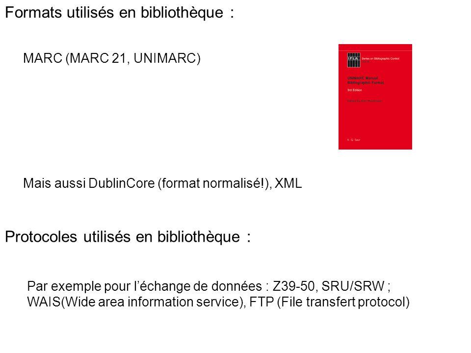 Formats utilisés en bibliothèque :