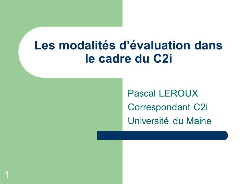 Les modalités d'évaluation dans le cadre du C2i