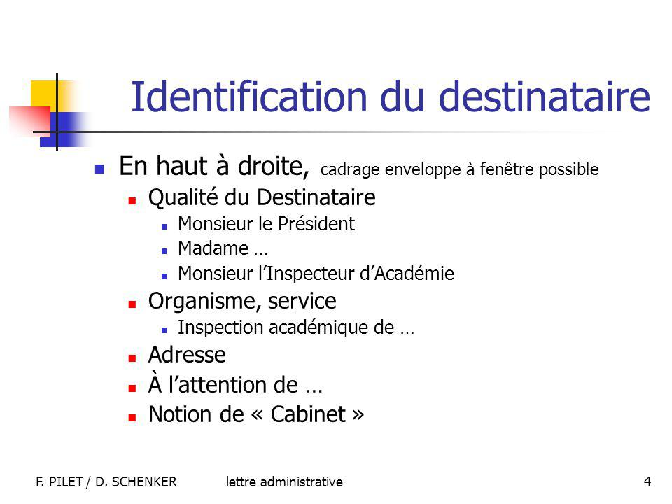 Identification du destinataire
