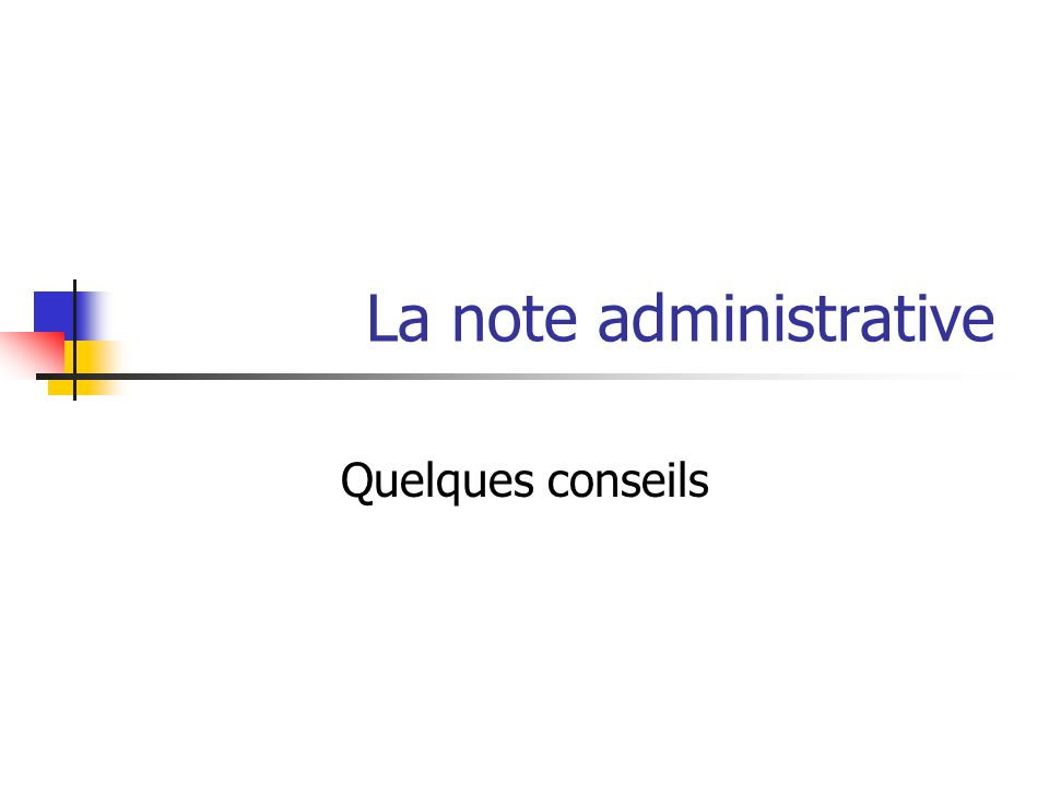 La note administrative