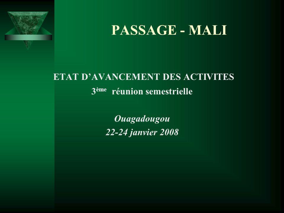 ETAT D'AVANCEMENT DES ACTIVITES 3ème réunion semestrielle