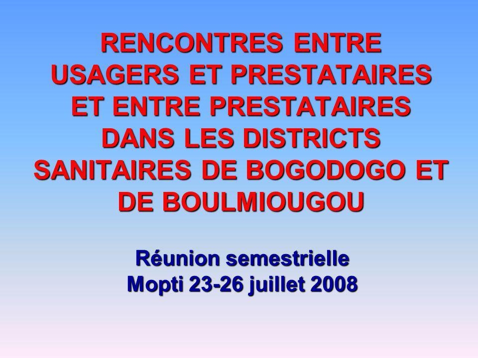 Réunion semestrielle Mopti 23-26 juillet 2008