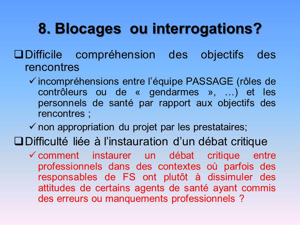 8. Blocages ou interrogations