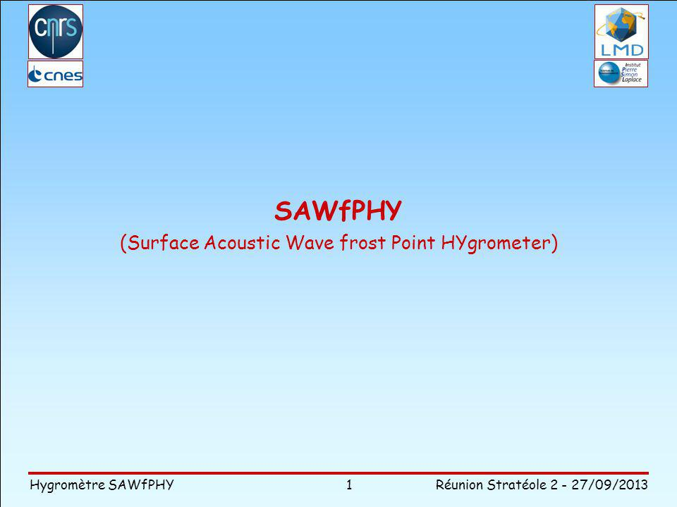 SAWfPHY (Surface Acoustic Wave frost Point HYgrometer)