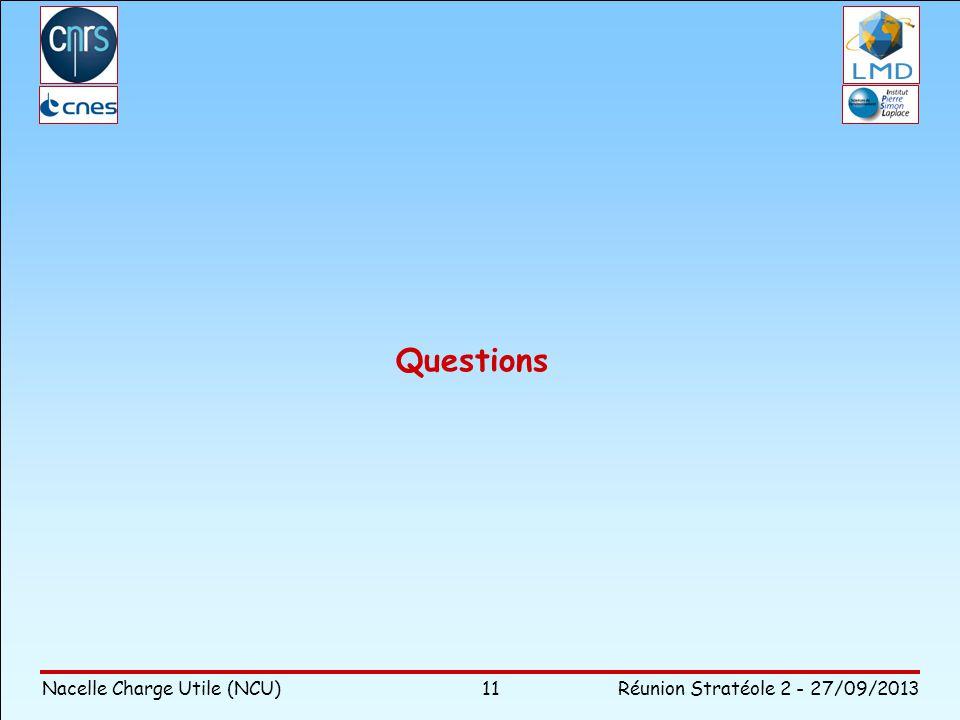 Questions Nacelle Charge Utile (NCU) Réunion Stratéole 2 - 27/09/2013