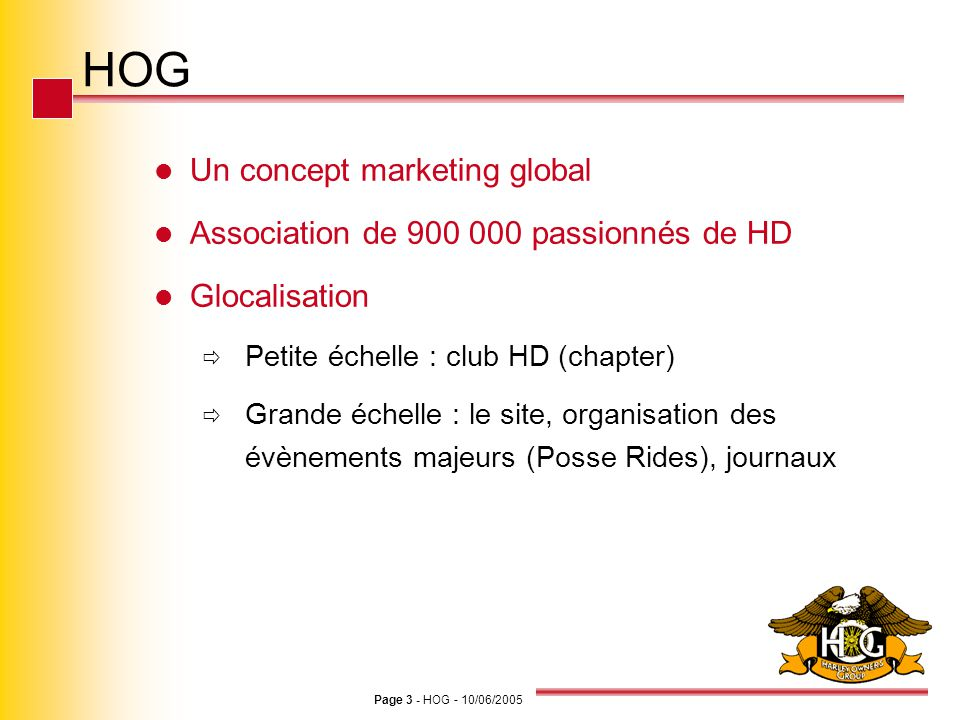 HOG Un concept marketing global