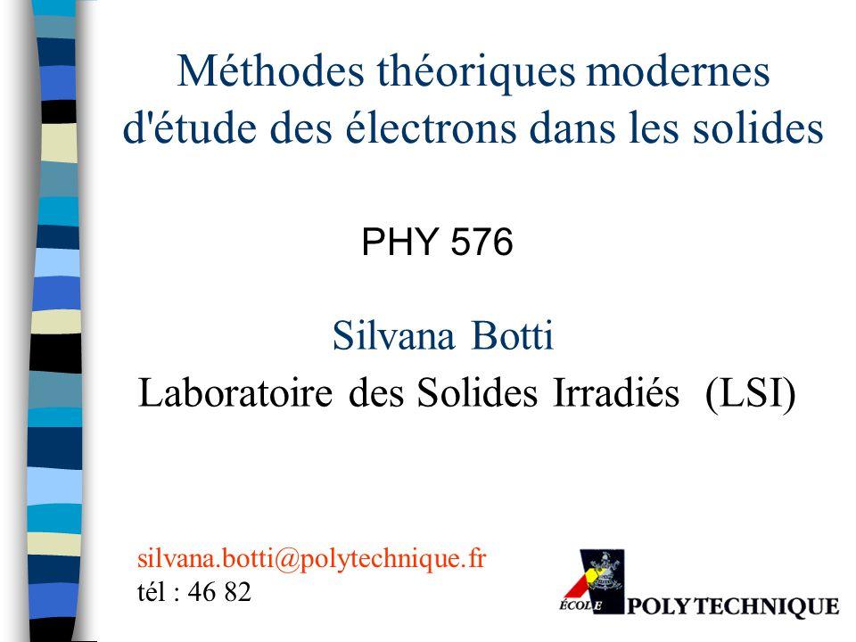 Méthodes théoriques modernes d étude des électrons dans les solides