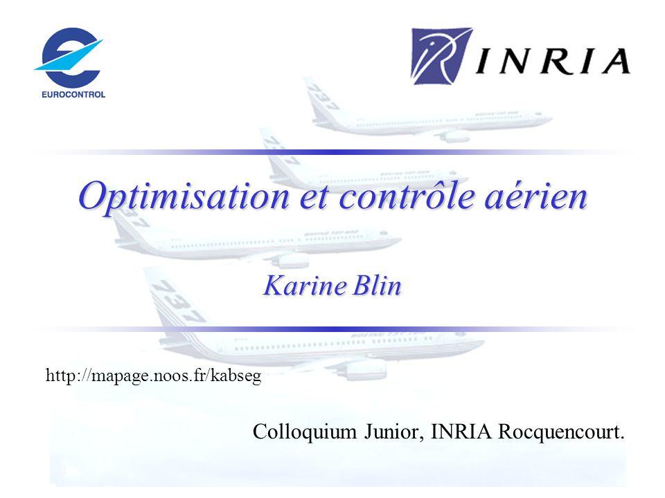Optimisation et contrôle aérien Karine Blin