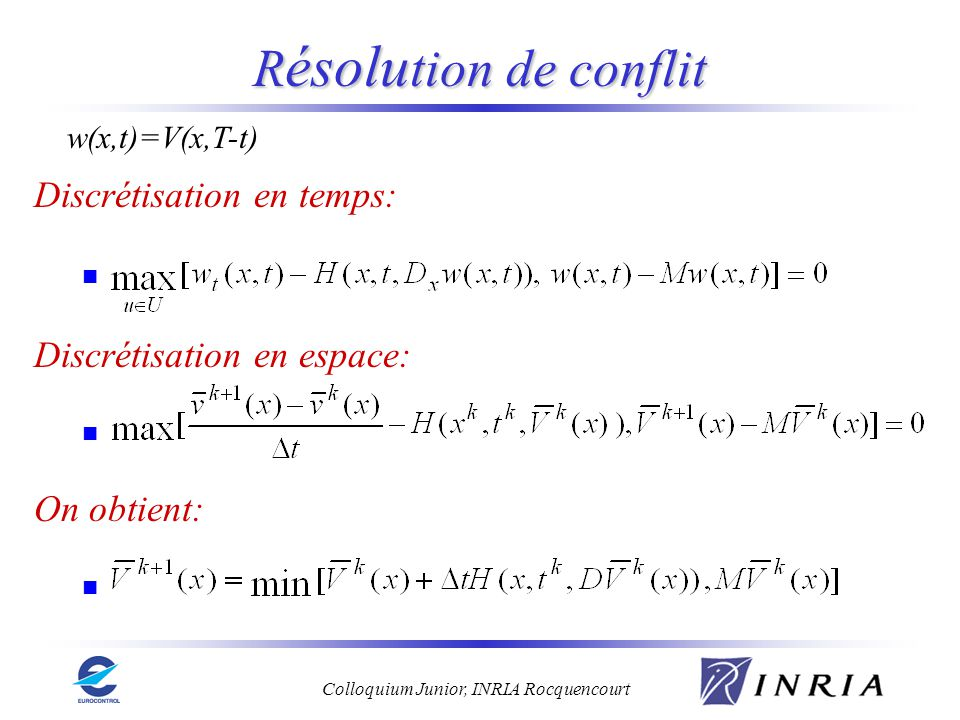 Résolution de conflit Discrétisation en temps: