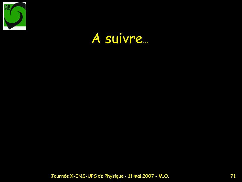 Journée X-ENS-UPS de Physique - 11 mai 2007 - M.O.