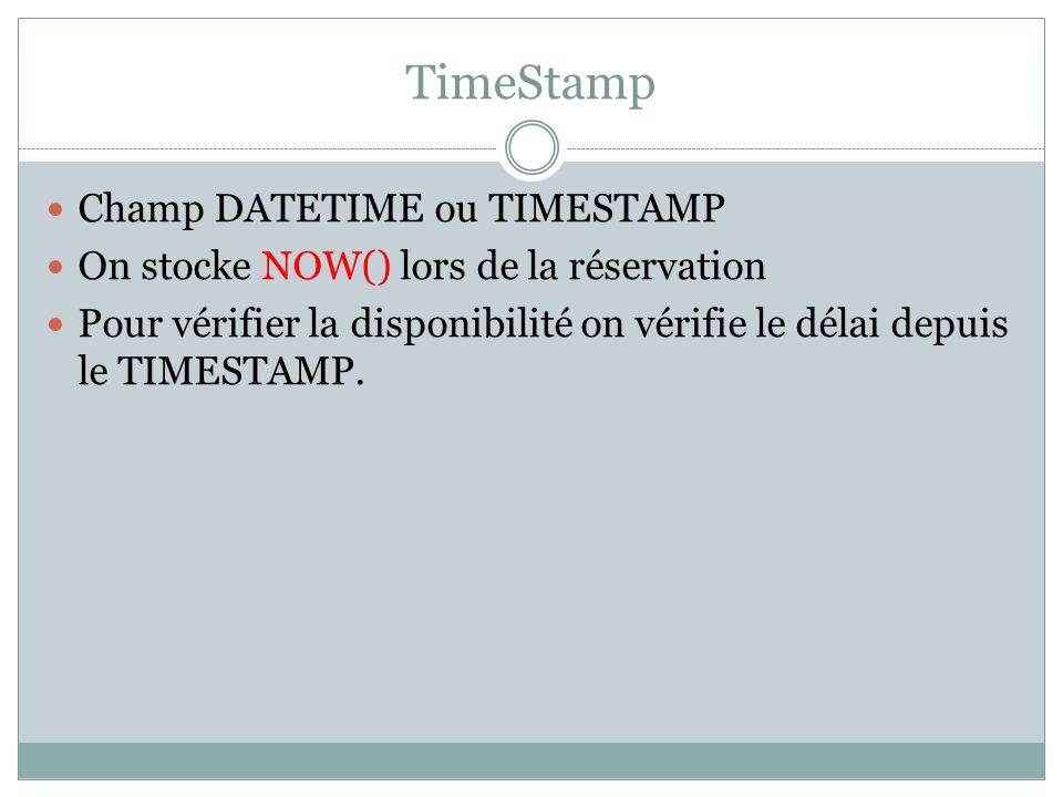 TimeStamp Champ DATETIME ou TIMESTAMP