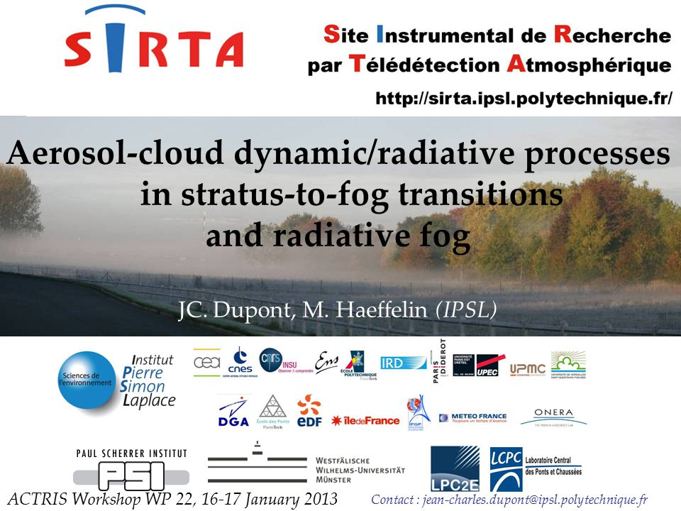 Aerosol-cloud dynamic/radiative processes in stratus-to-fog transitions