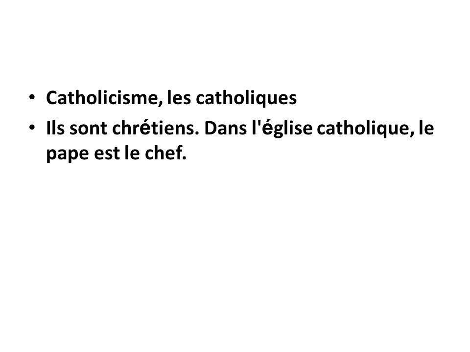 Catholicisme, les catholiques