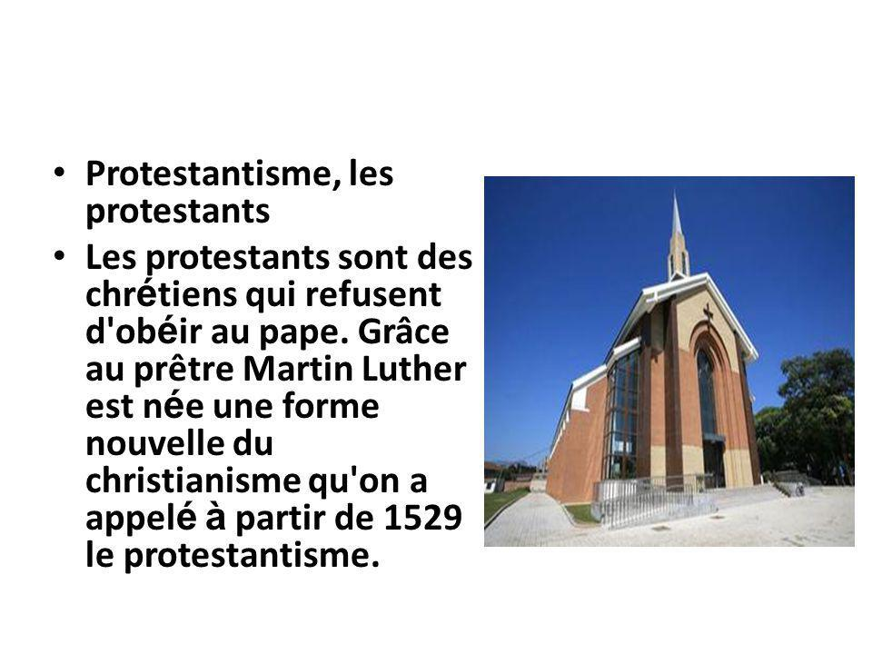Protestantisme, les protestants