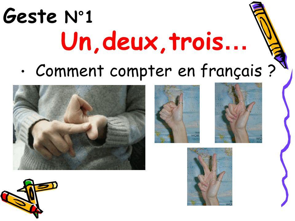Geste N°1 Un,deux,trois… Comment compter en français