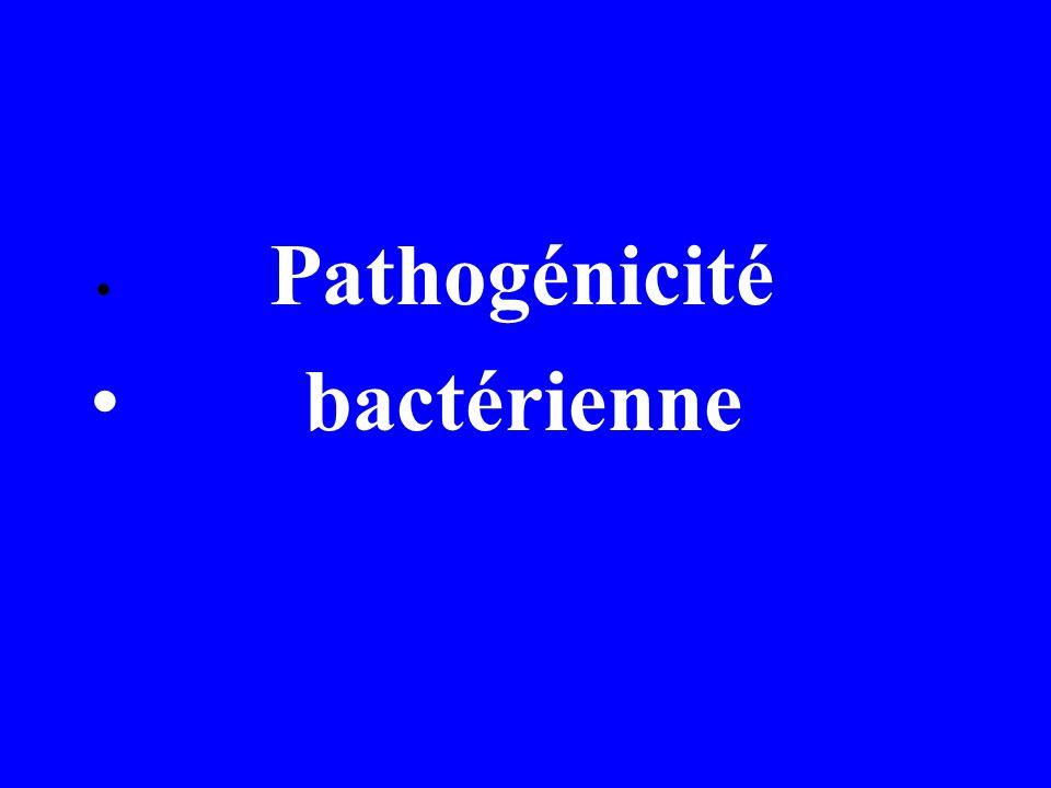 Pathogénicité bactérienne