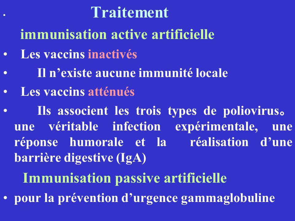 Il n'existe aucune immunité locale Les vaccins atténués