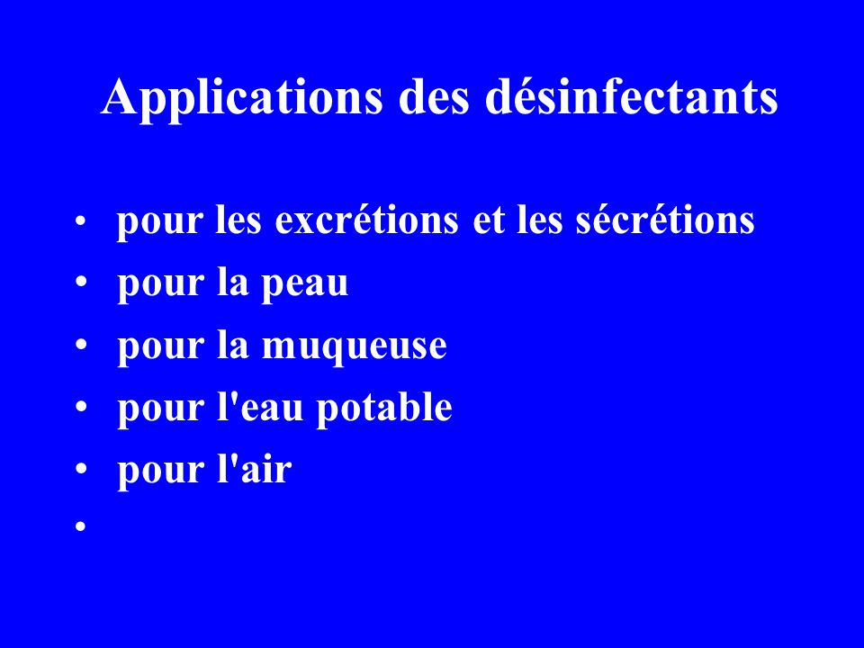Applications des désinfectants