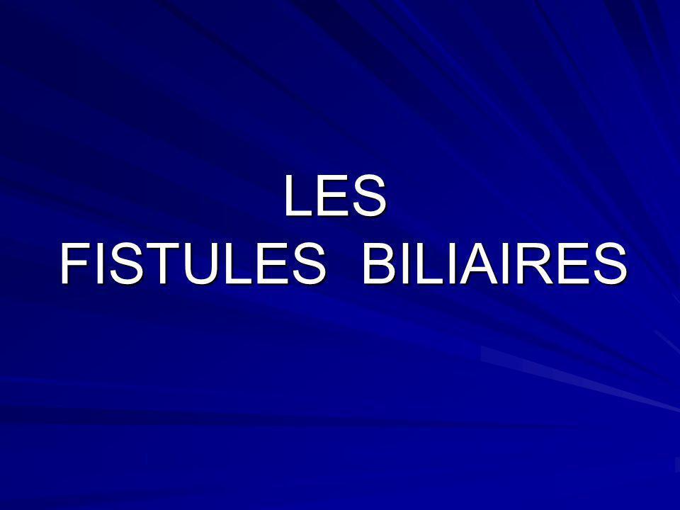 LES FISTULES BILIAIRES