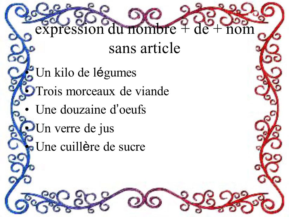 expression du nombre + de + nom sans article