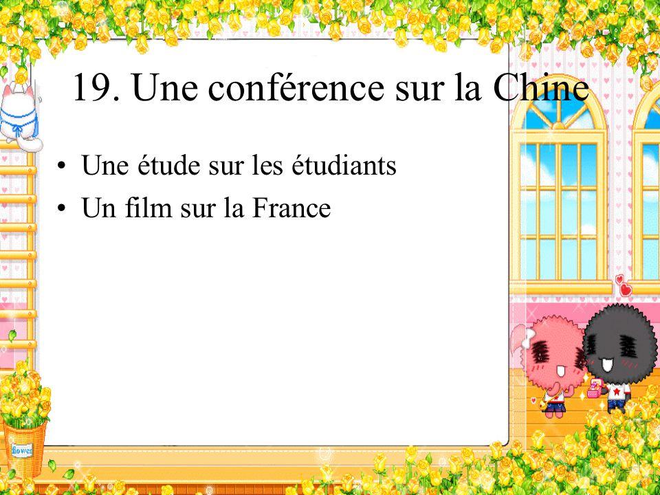19. Une conférence sur la Chine