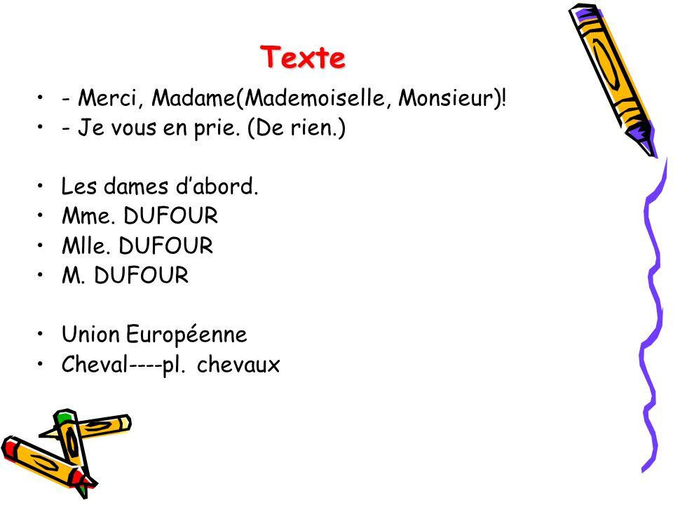 Texte - Merci, Madame(Mademoiselle, Monsieur)!