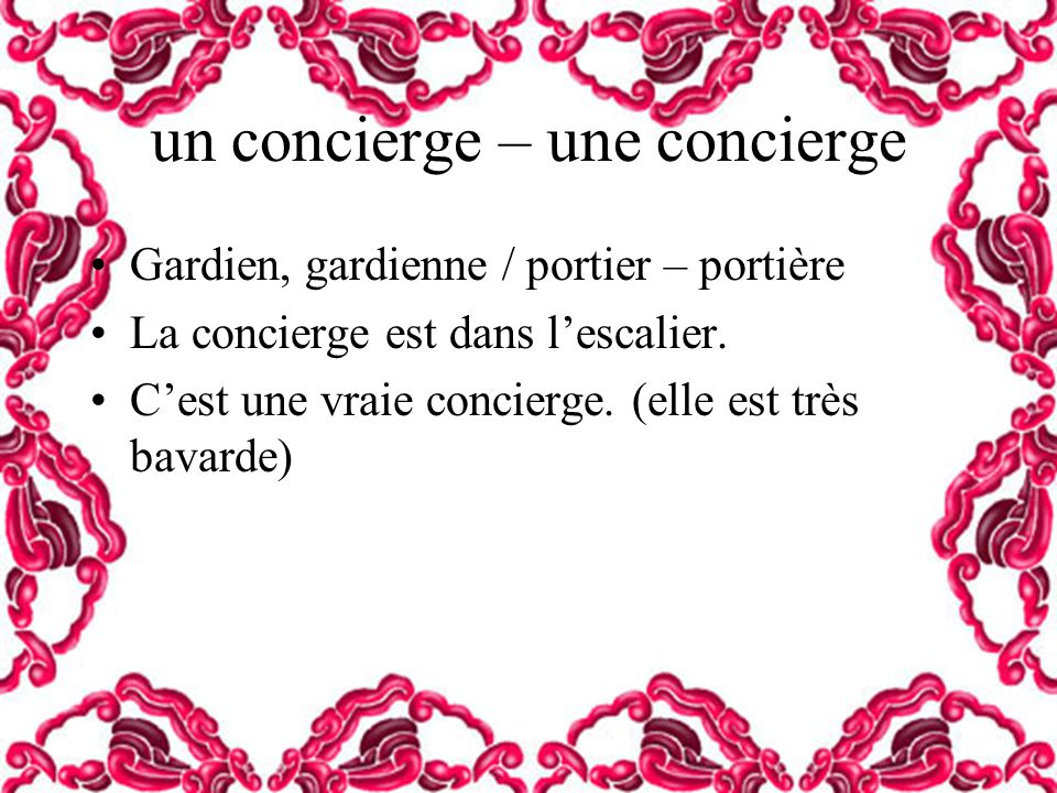 un concierge – une concierge