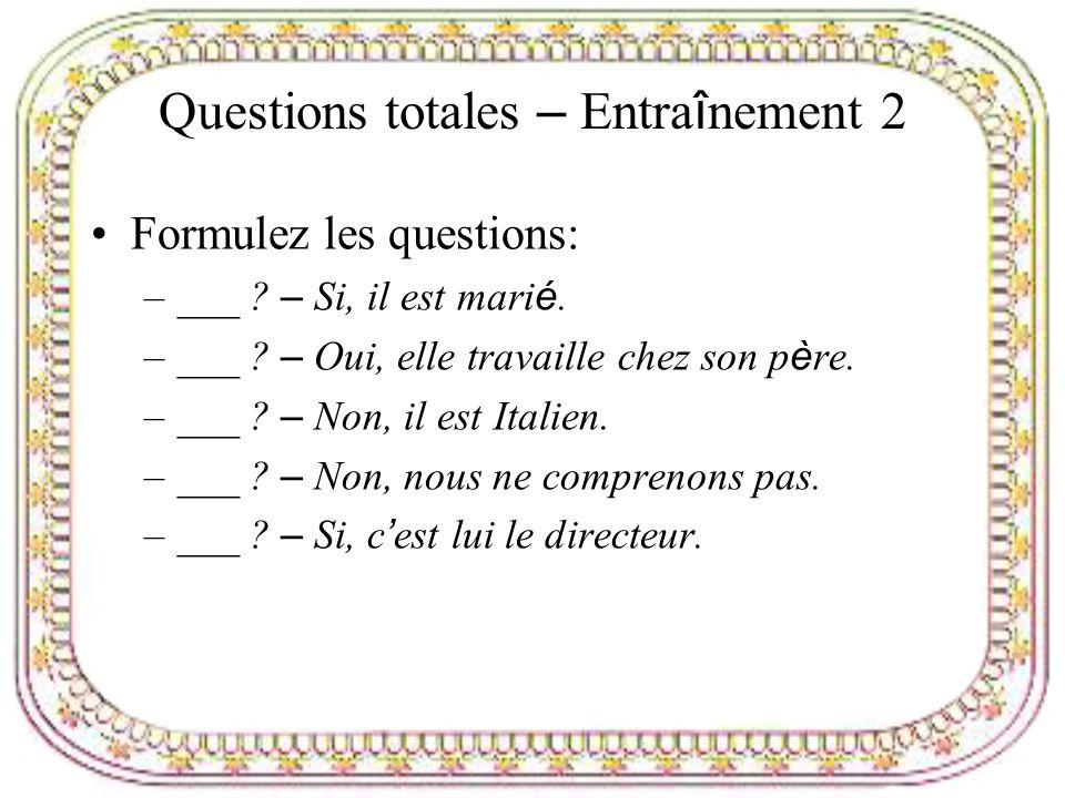 Questions totales – Entraînement 2