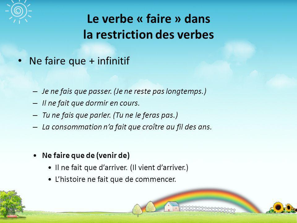 Le verbe « faire » dans la restriction des verbes