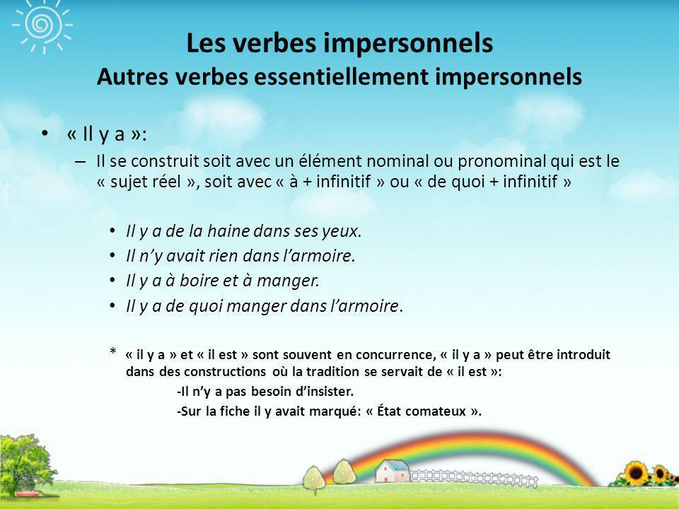 Les verbes impersonnels Autres verbes essentiellement impersonnels