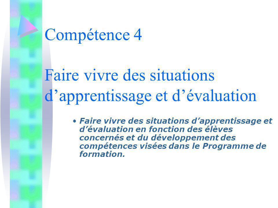 Compétence 4 Faire vivre des situations d'apprentissage et d'évaluation