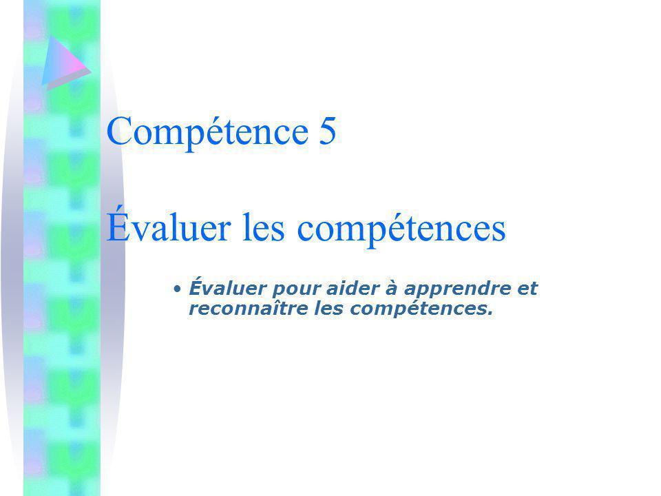 Compétence 5 Évaluer les compétences