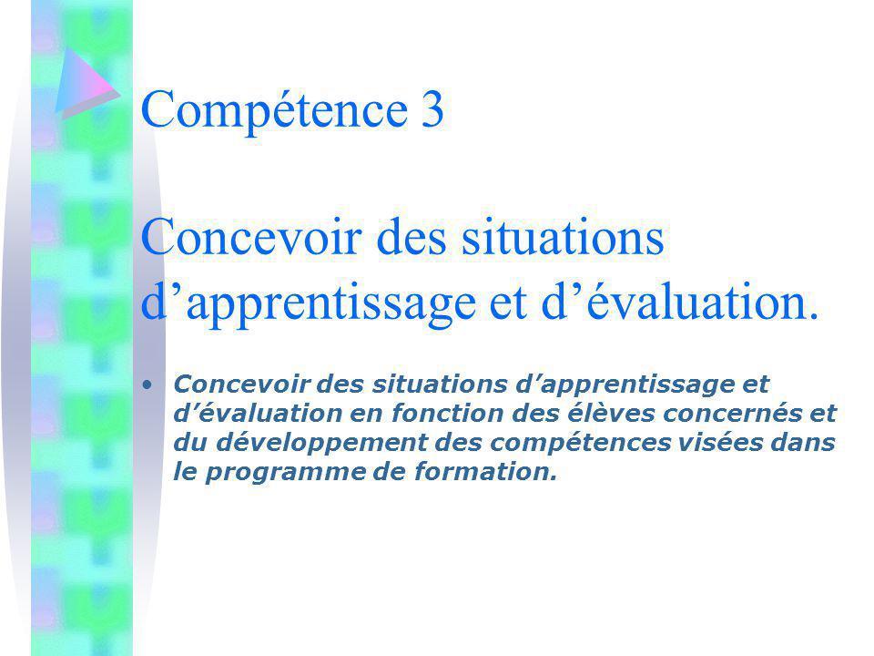 Compétence 3 Concevoir des situations d'apprentissage et d'évaluation.