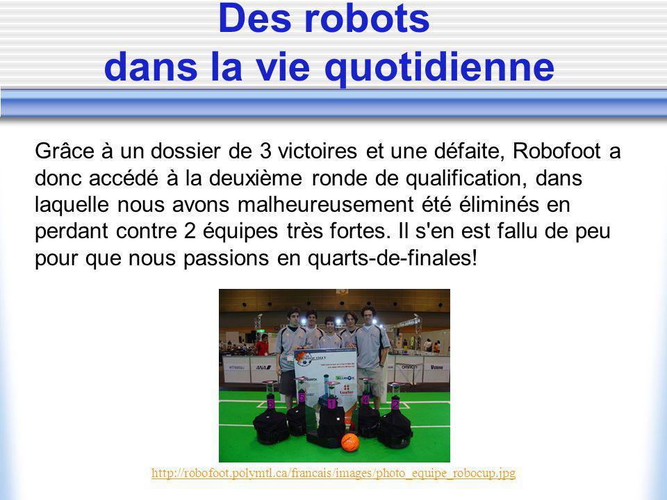 Des robots dans la vie quotidienne