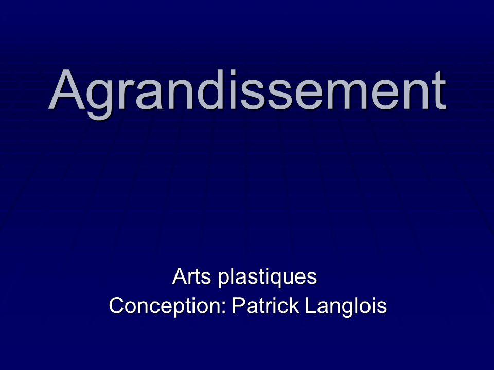 Arts plastiques Conception: Patrick Langlois