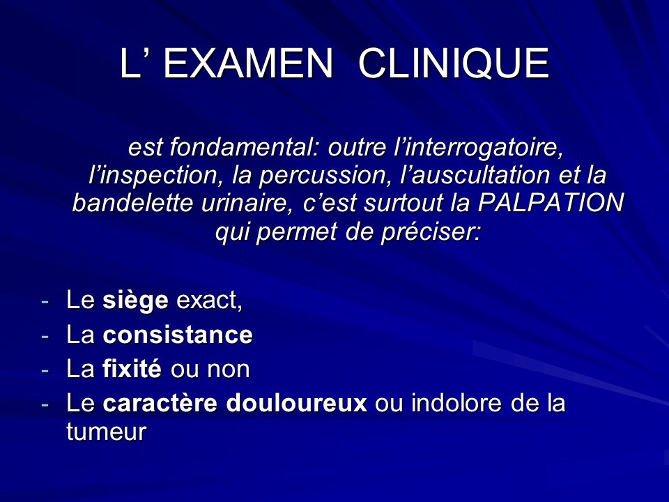 L' EXAMEN CLINIQUE