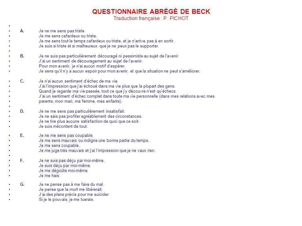 QUESTIONNAIRE ABRÉGÉ DE BECK Traduction française : P. PICHOT