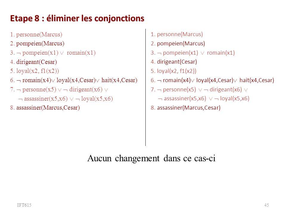 Etape 8 : éliminer les conjonctions