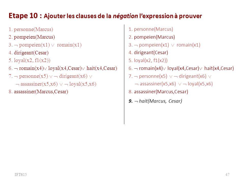 Etape 10 : Ajouter les clauses de la négation l'expression à prouver