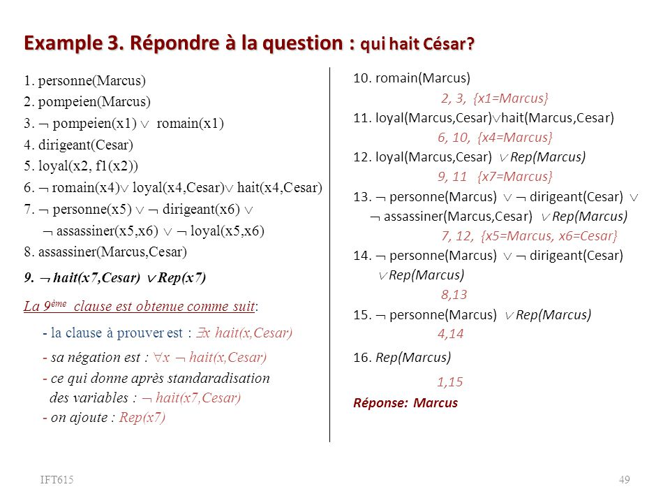 Example 3. Répondre à la question : qui hait César